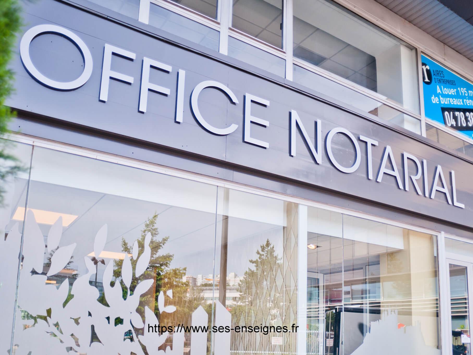 Enseigne Lyon Notaire 69009 - Fabrication et installation Enseigne -Enseigniste SES Grigny Lyon